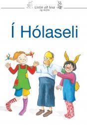 Listin að lesa og skrifa 8a - Í Hólaseli (rafbók)