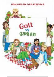 Gott og gaman - Heimilisfræði fyrir byrjendur (rafbók)