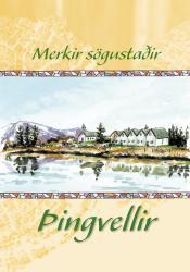 Merkir sögustaðir - Þingvellir (rafbók)