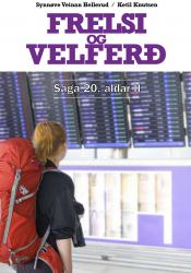 Frelsi og velferð – Saga 20. aldar II (rafbók)