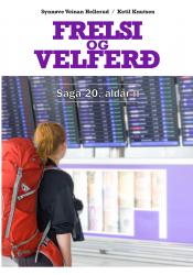 Frelsi og velferð – Saga 20. aldar II (hljóðbók)