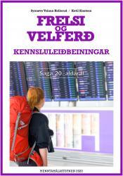 Frelsi og velferð – Kennsluleiðbeiningar
