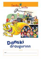 Danski draugurinn - Verkefni