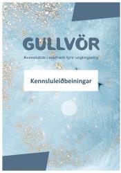 Gullvör - Kennsluleiðbeiningar