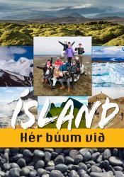 Ísland hér búum við - kennsluleiðbeiningar
