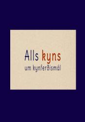 Alls kyns um kynferðismál - Fræðslumynd fyrir unglingastig