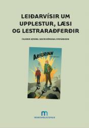 Leiðarvísir um upplestur, læsi og lestraraðferðir - lesið upphátt