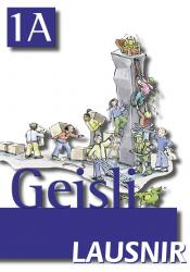 Geisli 1A – Lausnir