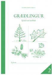 Græðlingur 2 - Ég læri um laufblað