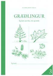 Græðlingur 3 - Ég læri um fræ