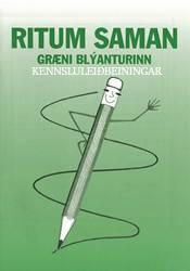 Ritum saman - Græni blýanturinn - Kennsluleiðbeiningar