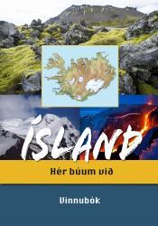 Ísland hér búum við - vinnubók