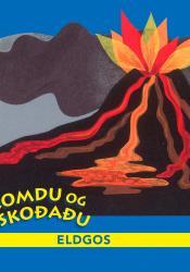 Komdu og skoðaðu eldgos - Táknmál