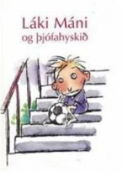 Láki Máni og þjófahyskið - Smábók (rafbók)