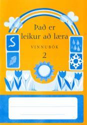 Það er leikur að læra - Vinnubók 2