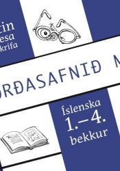 Listin að lesa og skrifa - Orðasafnið mitt