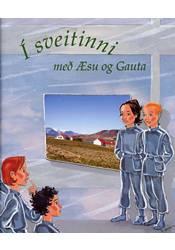 Í sveitinni með Æsu og Gauta