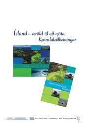 Ísland, veröld til að njóta –Kennsluleiðbeiningar