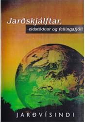 Jarðskjálftar, eldstöðvar og fellingafjöll