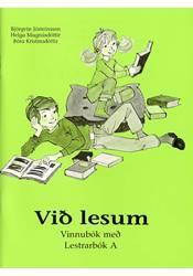 Við lesum – Lestrarbók A – Vinnubók