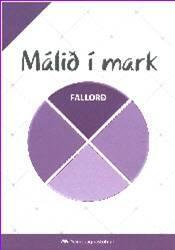 Málið í mark – Fallorð