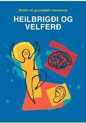 Heilbrigði og velferð – Rit um grunnþætti menntunar - Rafbók