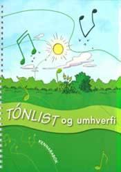Tónlist og umhverfi - Kennsluleiðbeiningar