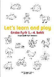 Let´s learn and play, hugmyndir fyrir kennara - Rafbók