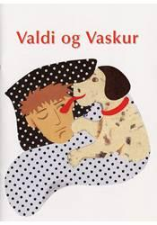 Valdi og Vaskur – Smábók