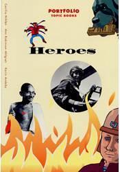 Portfolio – Topic Book –  Heroes