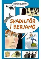 Svaðilför í berjamó – Auðlesin sögubók