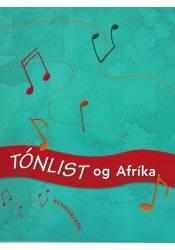 Tónlist og Afríka – Kennarabók