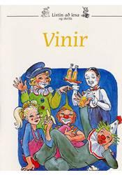 Listin að lesa og skrifa 14 – Vinir