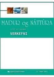 Maður og náttúra – Verkefni