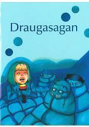 Draugasagan –  Smábók