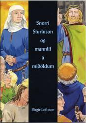 Snorri Sturluson og mannlíf á miðöldum