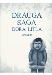 Draugasaga Dóra litla – Vinnubók