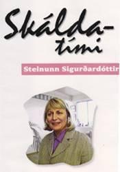 Skáldatími – Steinunn Sigurðardóttir