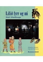 Lífið fyrr og nú – Stutt Íslandssaga – Kennarabók