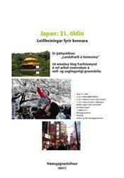 Ríki heims – Japan, 21. öldin  – Kennsluleiðbeiningar