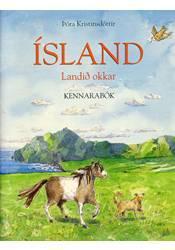 Ísland, landið okkar – Kennarabók