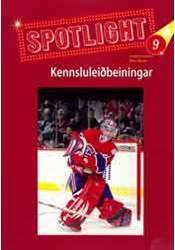 Spotlight 9 – Kennsluleiðbeiningar