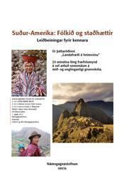 Ríki heims – Suður Ameríka – Kennsluleiðbeiningar