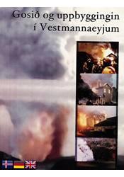 Gosið og uppbyggingin í Vestmannaeyjum