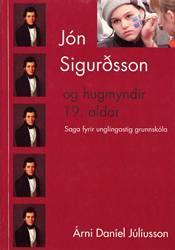 Jón Sigurðsson og hugmyndir 19. aldar