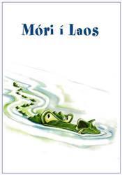 Listin að lesa og skrifa 5b - Móri í Laos