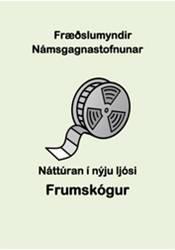 Náttúran í nýju ljósi – Frumskógur