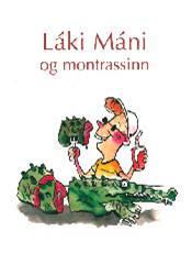 Láki Máni og montrassinn – Smábók