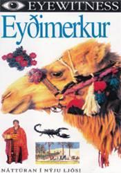 Náttúran í nýju ljósi – Eyðimerkur