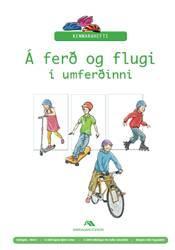 Á ferð og flugi í umferðinni – Kennsluleiðbeiningar